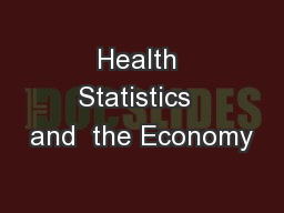 Health Statistics  and  the Economy