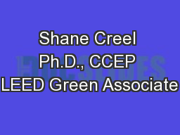 Shane Creel Ph.D., CCEP LEED Green Associate