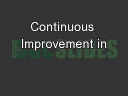 Continuous Improvement in