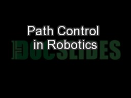 Path Control in Robotics