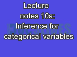 Lecture  notes 10a: Inference for categorical variables