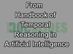 From  Handbook of Temporal Reasoning in Artificial Intelligence PowerPoint PPT Presentation