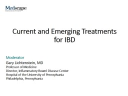 Current and Emerging Treatments for IBD PowerPoint PPT Presentation