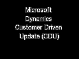 Microsoft Dynamics Customer Driven Update (CDU)