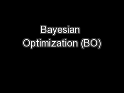 Bayesian Optimization (BO)