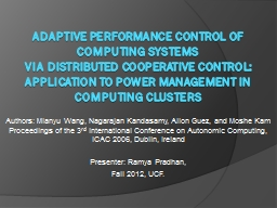 Adaptive performance control of computing systems PowerPoint PPT Presentation