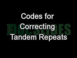 Codes for Correcting Tandem Repeats