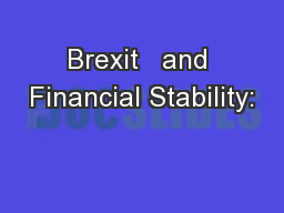Brexit   and Financial Stability: PowerPoint PPT Presentation