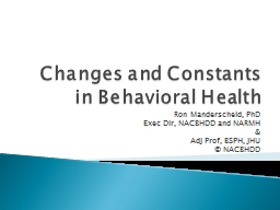 Changes and Constants in Behavioral Health