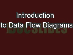 Introduction to Data Flow Diagrams