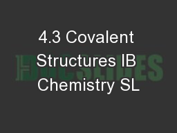 4.3 Covalent Structures IB Chemistry SL