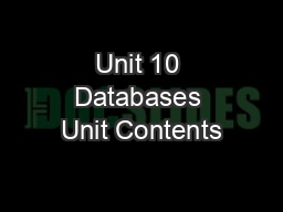 Unit 10 Databases Unit Contents