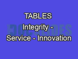 TABLES Integrity - Service - Innovation