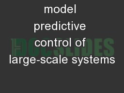 model predictive control of large-scale systems