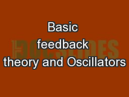 Basic feedback theory and Oscillators