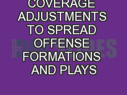 COVERAGE ADJUSTMENTS TO SPREAD OFFENSE FORMATIONS AND PLAYS