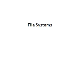File Systems Main Points