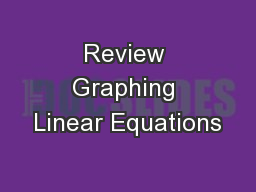 Review Graphing Linear Equations