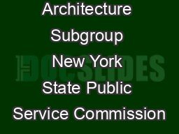 Architecture Subgroup New York State Public Service Commission