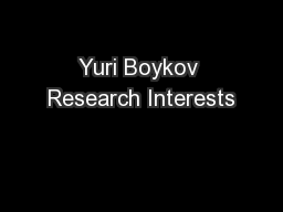 Yuri Boykov Research Interests PowerPoint PPT Presentation