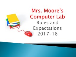 Mrs. Moore's Computer Lab PowerPoint PPT Presentation
