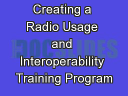 Creating a Radio Usage and Interoperability Training Program