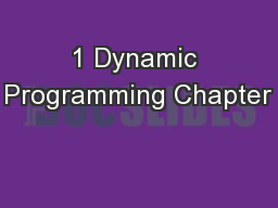 1 Dynamic Programming Chapter