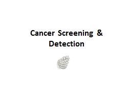 Cancer Screening & Detection