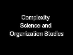 Complexity Science and Organization Studies