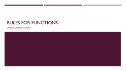 Rules for Functions Linear or Non-Linear