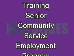 Documentation Training Senior Community Service Employment Program Participant Training