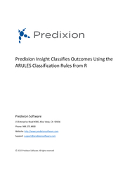 Predixion Insight Classifies Outcomes Using the Arules classification rules