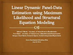 Linear Dynamic Panel-Data Estimation using Maximum Likelihood and Structural Equation Modeling