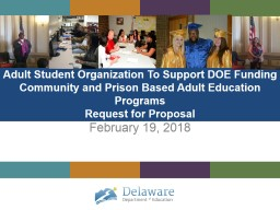 Adult Student Organization To Support DOE Funding Community and Prison Based Adult Education Progra