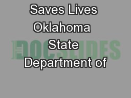 Saves Lives Oklahoma  State Department of