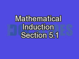 Mathematical Induction Section 5.1