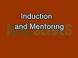Induction  and Mentoring PowerPoint PPT Presentation