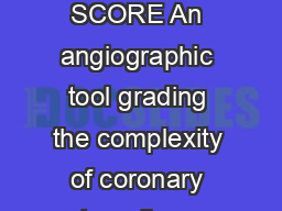 SYNTAX SCORE An angiographic tool grading the complexity of coronary artery disease
