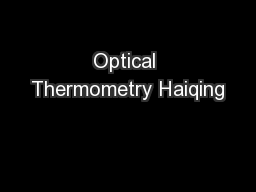 Optical Thermometry Haiqing