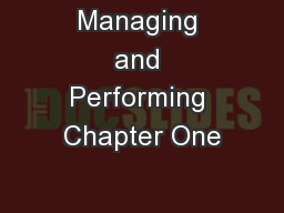 Managing and Performing Chapter One
