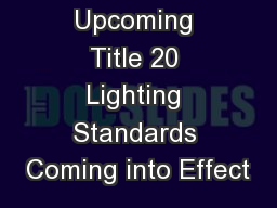Upcoming Title 20 Lighting Standards Coming into Effect
