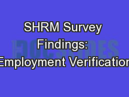 SHRM Survey Findings: Employment Verification