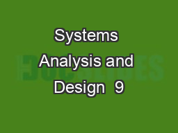 Systems Analysis and Design  9
