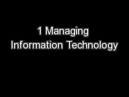 1 Managing Information Technology