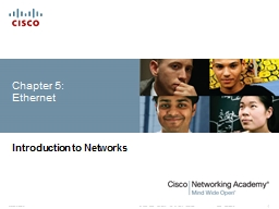 Chapter 5: Ethernet Introduction to Networks