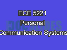 ECE 5221 Personal Communication Systems