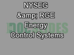 NYSEG & RGE Energy Control Systems PowerPoint PPT Presentation