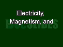 Electricity, Magnetism, and