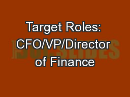 Target Roles: CFO/VP/Director of Finance