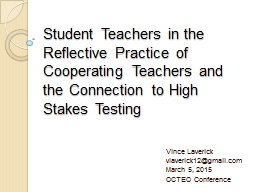 Student Teachers in the Reflective Practice of Cooperating Teachers and the Connection to High Stak